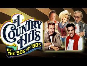 Best Classic Country Songs Of 50s 60s - Greatest Old Country Music Hits Of 50s 60s - YouTube