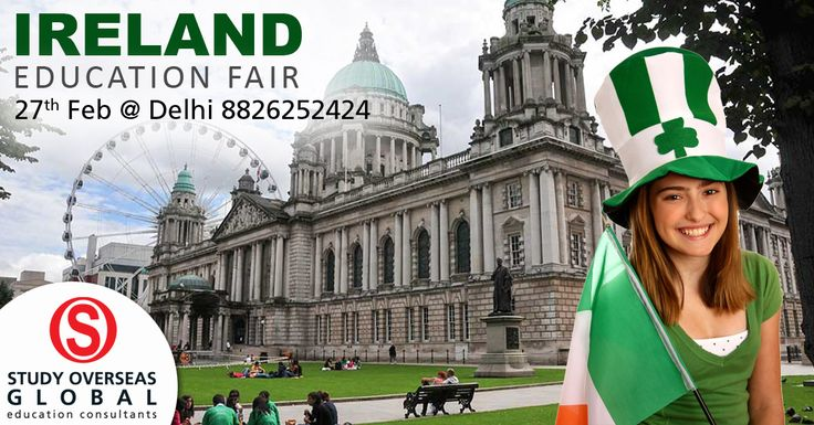 Gear up for the Ireland education fair at Delhi on the 27th February, 2017. Visit: http://studyoverseasglobal.com/ireland-education-fair to know more. #StudyOverseas #EducationFair
