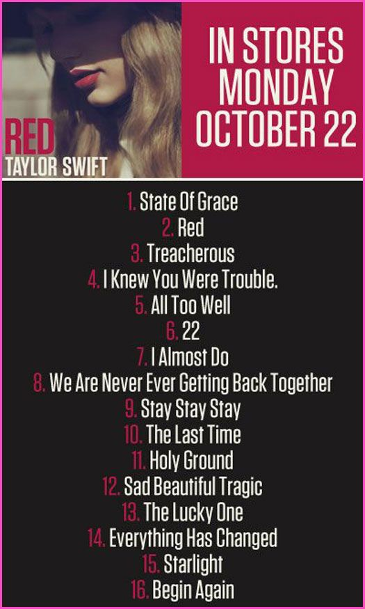 """Taylor Swift """"Red"""" Track List fav songs on track are... state of grace, red, treacherous, i knew youwere trouble, all to well, 22, i almost do, stay stay stay, the last time, holy ground, sad beautiful tragic, the lucky one, everything has changed, starlight, and begin again. well lets just say all of them!!!!"""