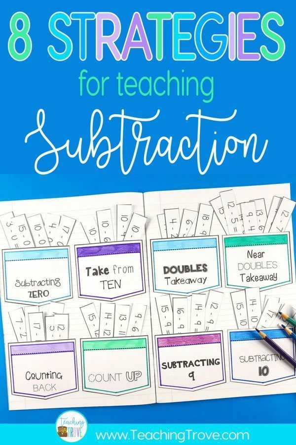8 Strategies That Will Make Subtraction Easy