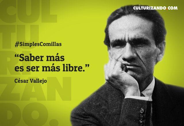 Lo mejor de César Vallejo (+Frases) - culturizando.com | Alimenta tu Mente