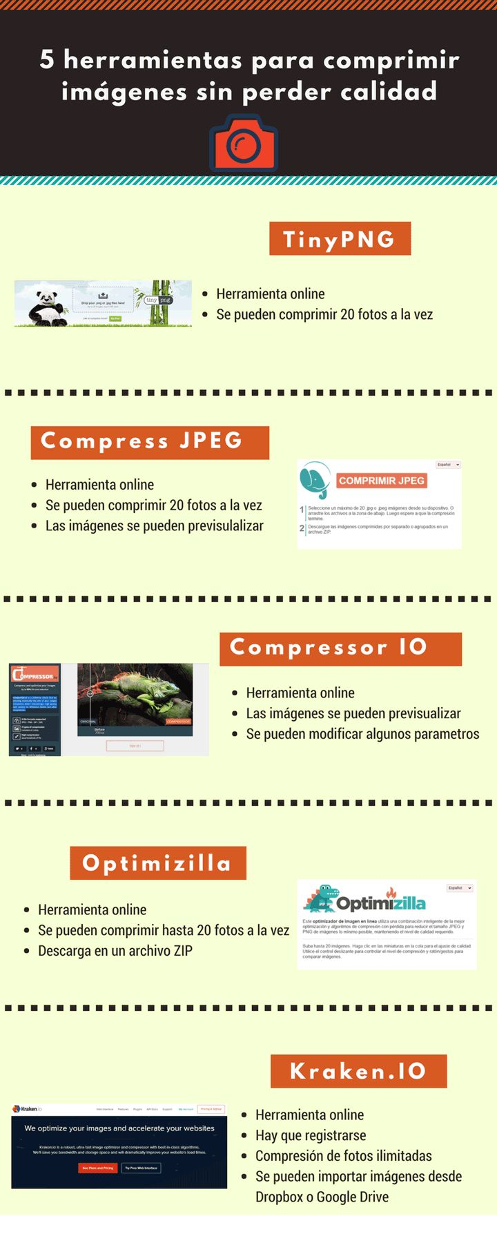 Hola: Una infografía con5 herramientas online para comprimir imágenes sin perder calidad. Vía Un saludo