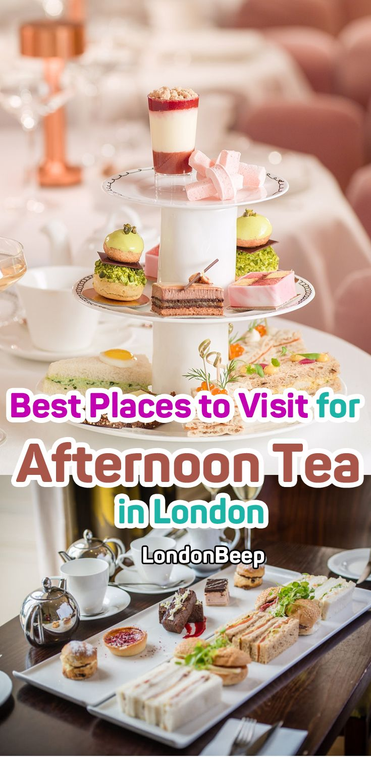 Best Places to Visit for Afternoon Tea in London  #tea #London #UK #afternoon