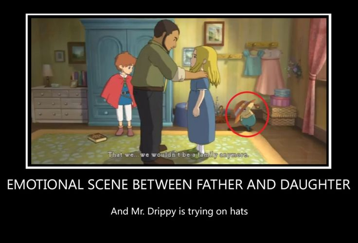 I do not own Ni No Kuni. Drippy isn't very sentimental, is he? X3