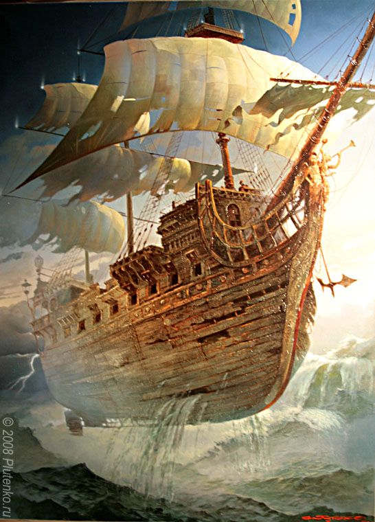 The flying dutchman was the original airship... well, ghostship would be more accurate...  Flying Dutchman - Stanislav Plutenko