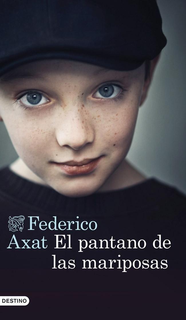 El pantano de las mariposas - Federico Axat