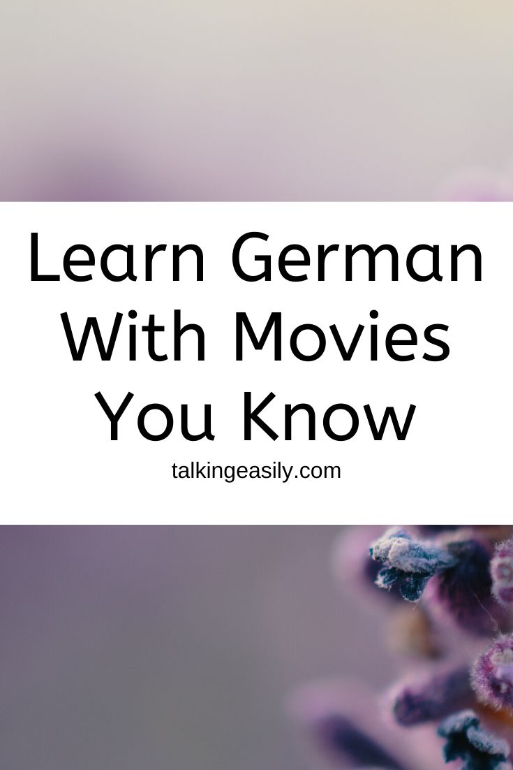 Learn German By Watching Movies You Already Know In German In