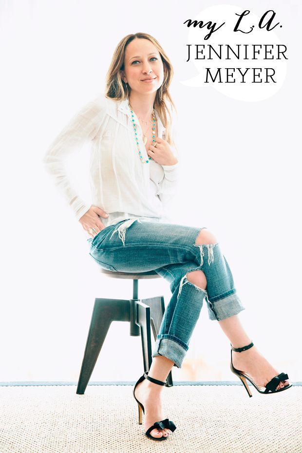 Jennifer Meyer's LA Guide