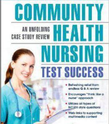 Community Health Nursing Test Success: An Unfolding Case Study Review PDF
