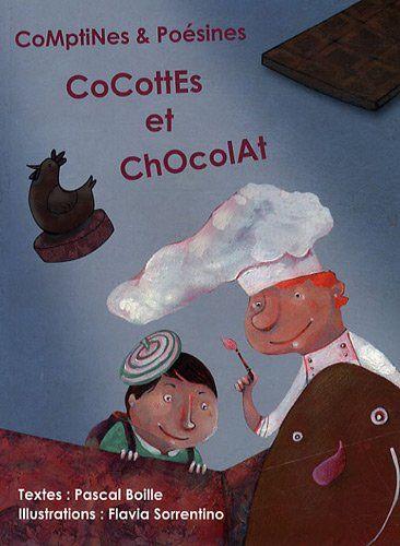 Comptines et poésines - Cocottes et chocolat : de Pascal Boille http://www.amazon.fr/dp/2353661211/ref=cm_sw_r_pi_dp_Ng1vwb02WA4J9