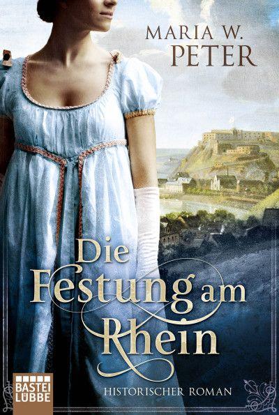 Eine gigantische Festung, ein teuflischer Verrat und eine verbotene Liebe Coblenz, 1822: Hoch über der Stadt entsteht die preußische Feste...