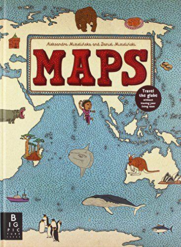 Maps by Aleksandra Mizielinska http://www.amazon.co.uk/dp/1848773013/ref=cm_sw_r_pi_dp_KTdUub0WJ5Z11