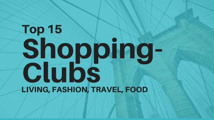 Die 15 besten Shopping Clubs – Gutschein Rabatte bis 80 % Prozent