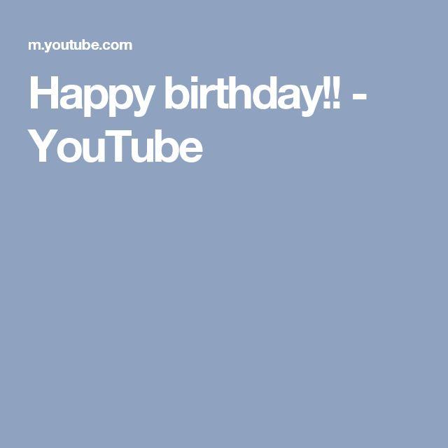 Happy birthday!! - YouTube