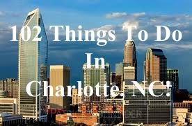 102 Things To Do In Charlotte, NC