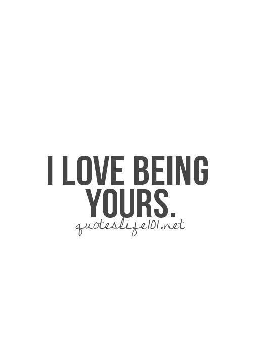 Yes I do love being all yourz my luv.