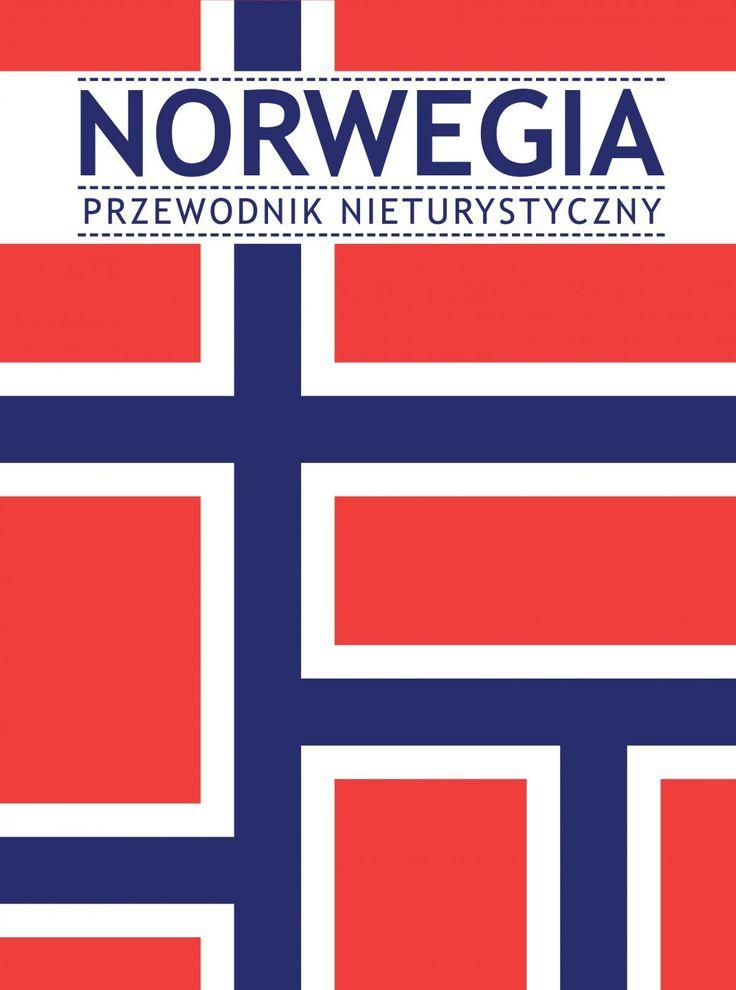 Norwegia. Przewodnik nieturystyczny / Opracowanie zbiorowe   Największe PKB per capita, najwyższa na świecie jakość życia i ponad 75 procent szczęśliwych obywateli. Do tego dobre szkoły, piękne fiordy i czyste powietrze. Co to za kraj? Oczywiście Norwegia.