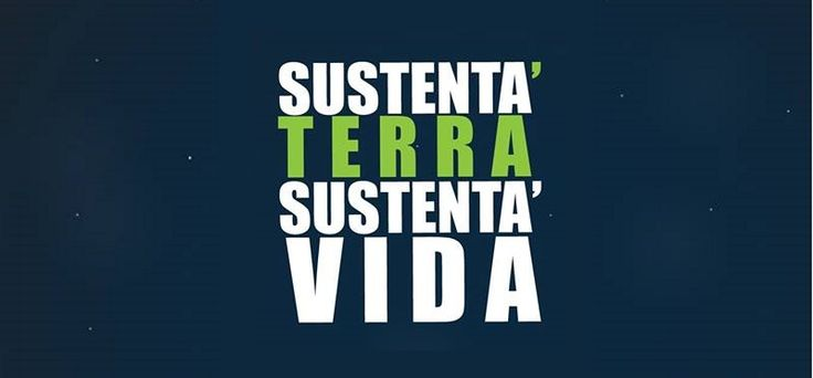 Conheça o projeto Sustenta' Terra, Sustenta' Vida.