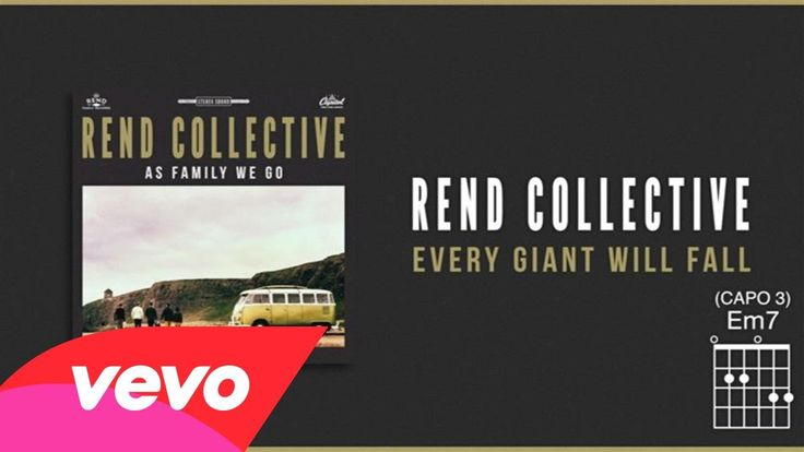 Rend Collective - Every Giant Will Fall (Lyrics And Chords) || These guys' music is always on point.