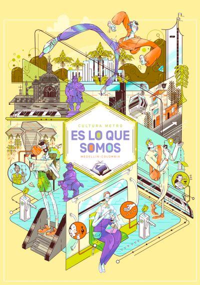 CULTURA METRO Campaña de cultura y convivencia ciudadana de Medellin Metro de Medellín, Dinamo, estrategia e invetigación. Footnote, Diseño y concepto de campaña. William Pineda, Diseño de personajes y key visual de Campaña