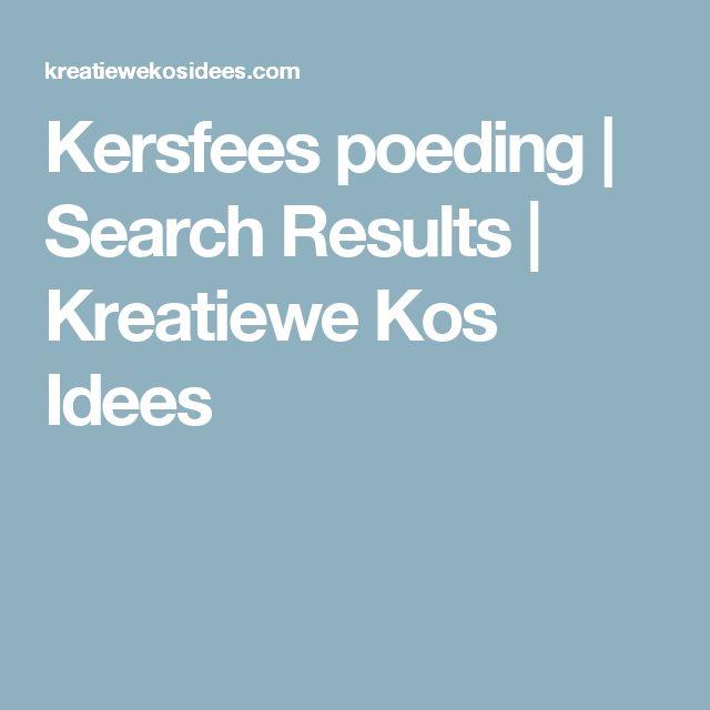 Kersfees poeding | Search Results  | Kreatiewe Kos Idees