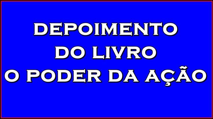 Depoimento - O Poder Da Ação   Paulo Vieira