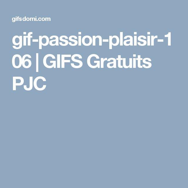 gif-passion-plaisir-106   GIFS Gratuits PJC
