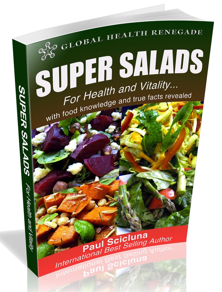 Super Salads eBook for Health and Vitality. Get your copy at www.GlobalHealthRenegade.com