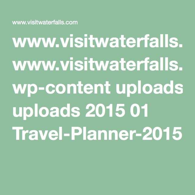 www.visitwaterfalls.com wp-content uploads 2015 01 Travel-Planner-2015.pdf