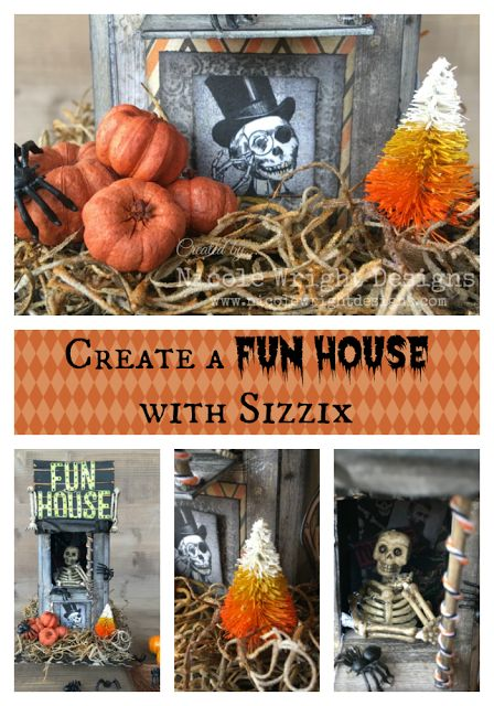 Nicole Wright Designs- Create a Fun House with Sizzix