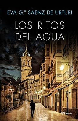 Opinión de los ritos del agua de Eva García Sáenz de Urturi