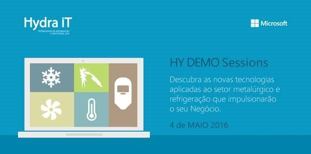 Hy Demo Sessions - 4 Maio 2016 www.hydra.pt #microsoft #eventos #clientes #marketing