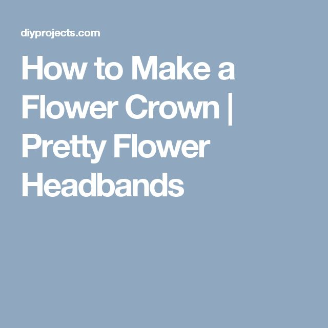 How to Make a Flower Crown | Pretty Flower Headbands