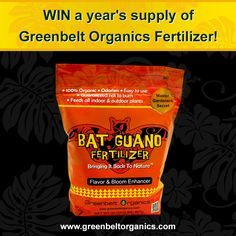 Win a year's supply of Bat Guano fertilizer by Greenbelt Organics. #gardening #batguanofertilizer