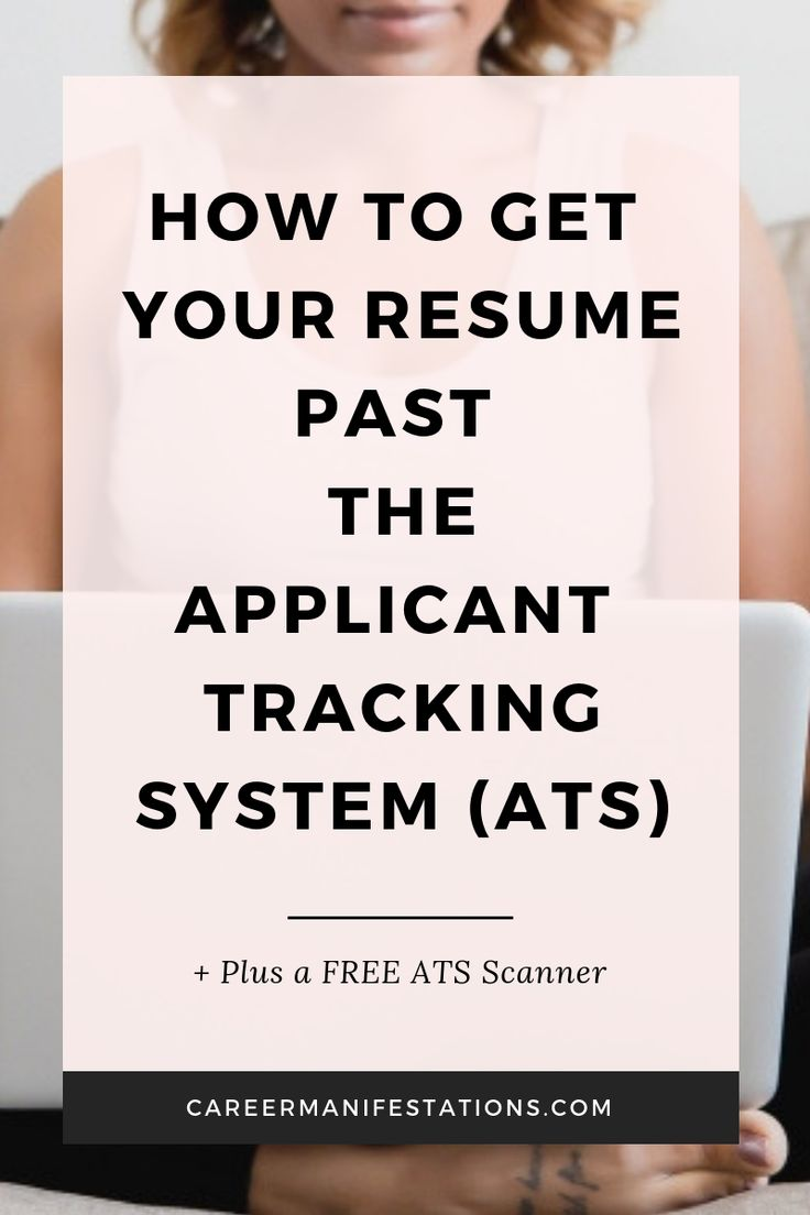 How to Get Your Resume Past the Applicant Tracking System (ATS)