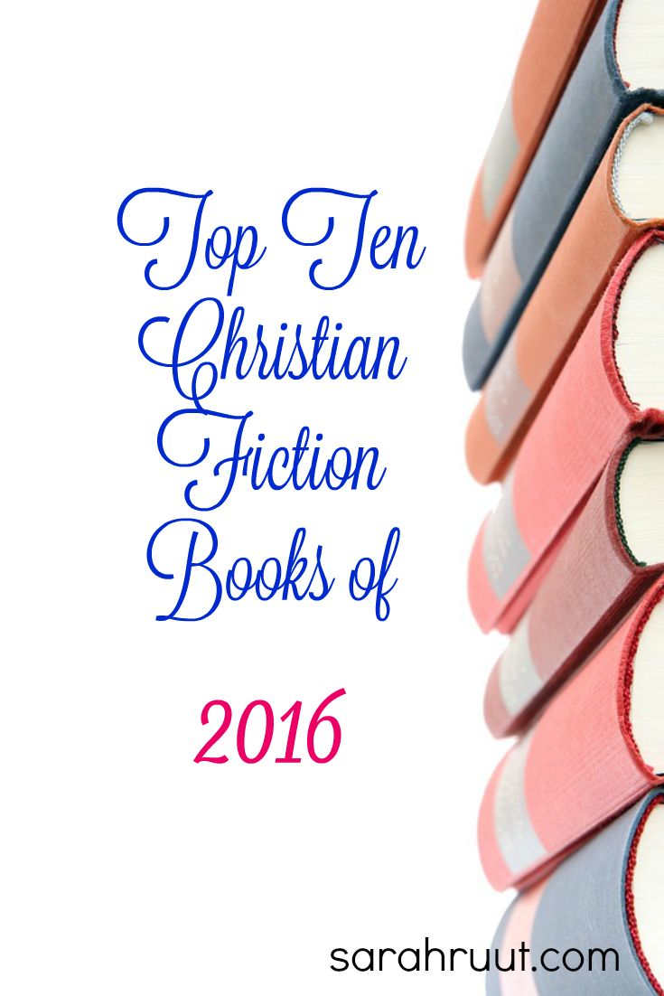 Top Ten Christian Fiction Books Of 2016 (plus One…)