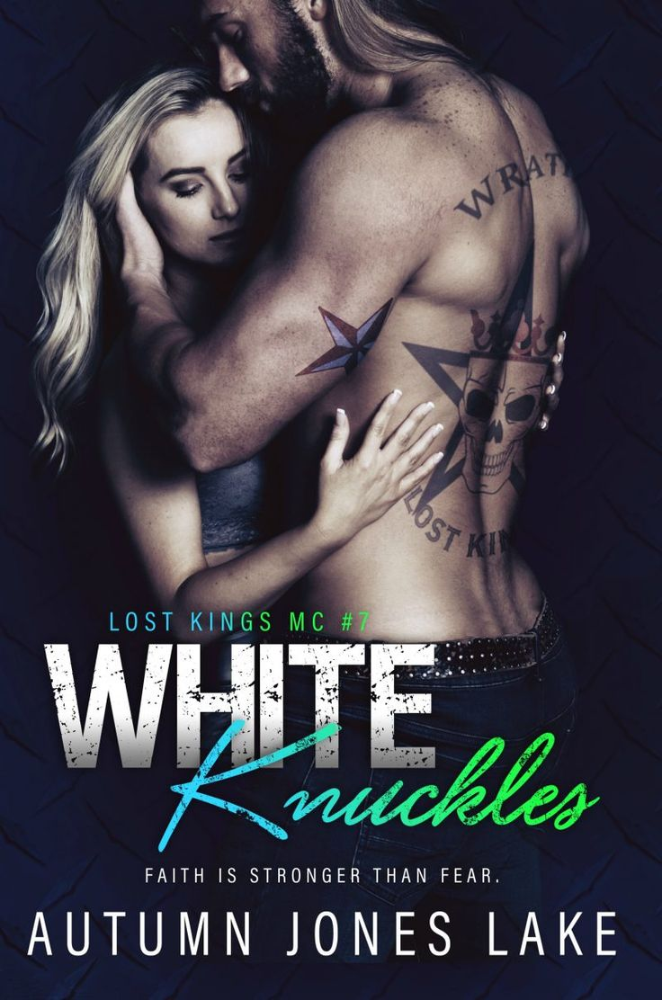 White Knuckles By Autumn Jones Lake  Lost Kings Mc, #7  Release Date