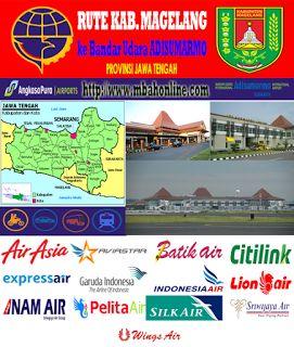 Rute Kabupaten Magelang ke Bandar Udara Adi Sumarmo | Mbah Online