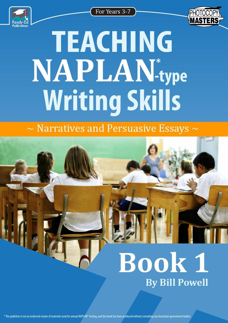 Naplan 1 - Book 1: Writing Skills, for years 3- 7 Written by an experienced NAPLAN* marker, teacher and school Principal, this book will help parents and teachers prepare children for the writing section of the English NAPLAN* programme. The activities, focusing on both narratives and persuasive essays, will empower teachers and parents to address the new writing genre and will ensure that children are aware of the essential skills required in the writing of narratives and persuasive ...