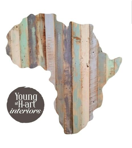 Africa handmade from reclaimed wood. Techniqued by Ashleigh Papas. Young at H-art Interiors- Jhb, South Africa