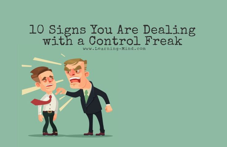 10 Signs You Are Dealing with a Control Freak | via @learningmindcom | learning-mind.com