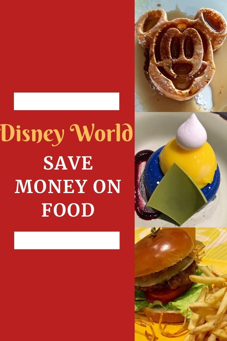 How To Save Money On Food At Disney World Disney World Food Disney World Disney World Tips And Tricks