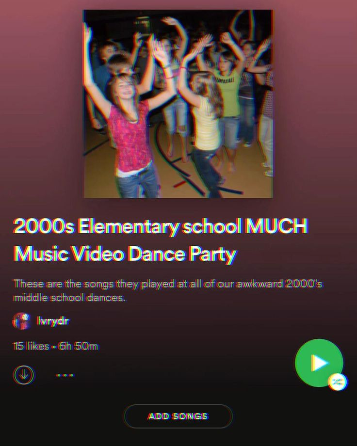 2000s school dance playlist lvrydr on spotify video