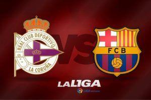Prediksi Skor La Liga Deportivo La Coruna vs Barcelona 12 Maret 2017