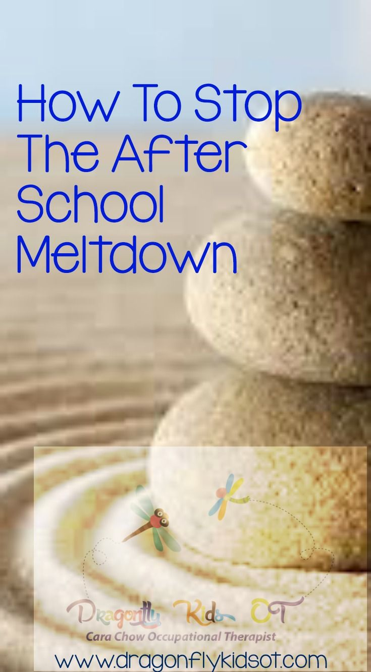 How To Stop The After School Meltdown – Dragonfly Kids OT