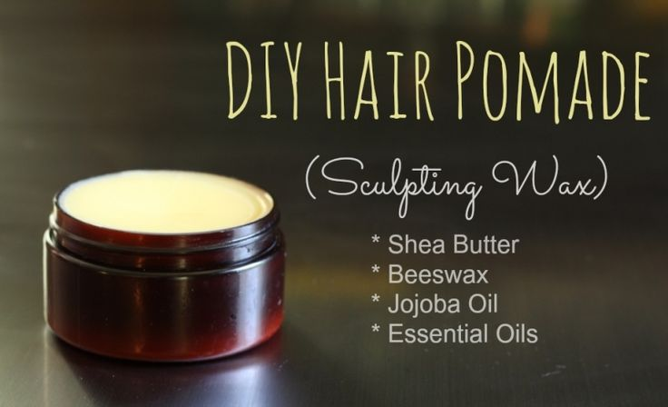 DIY Hair Pomade (Sculpting Wax) 1 ounce beeswax 1.5 ounces shea butter 2 ounces jojoba 1/8 - 1/4 teaspoon essential oil