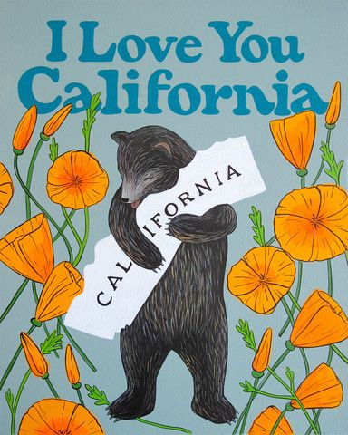 """I Love You California"" Poppy Print"