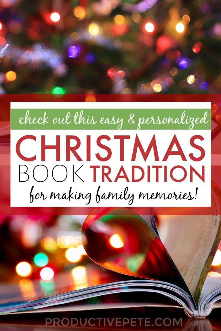 How To Start Your Family S Christmas Book Tradition Christmas Traditions Family Christmas Books Personalized Christmas Books