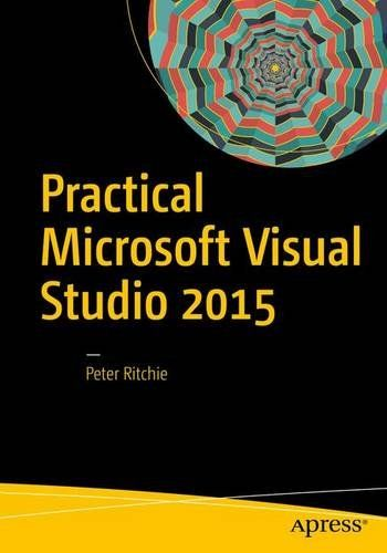 Practical Microsoft Visual Studio (2015) Pdf Download