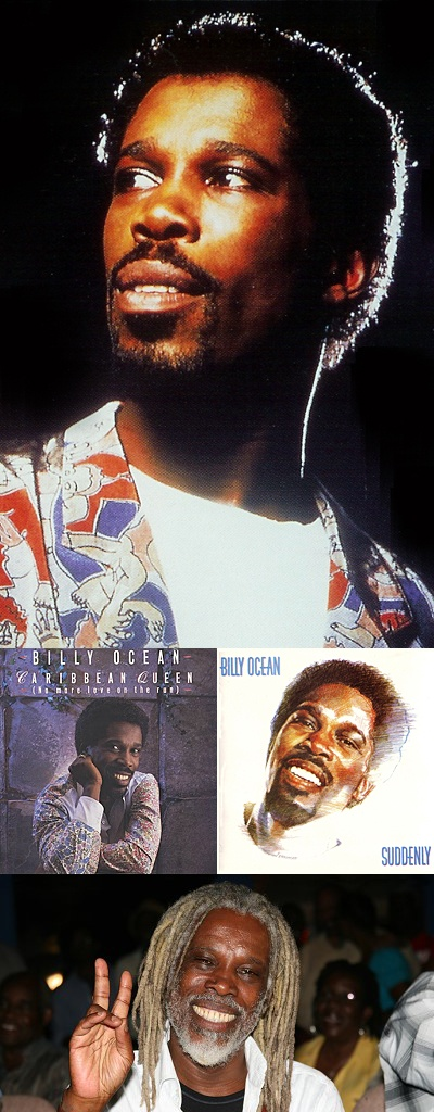 BILLY OCEAN Born Leslie Sebastian Charles on January 21,1950 in West Indies.